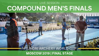 Live Session: compound men's finals   Moscow 2019 Hyundai Archery World Cup Final