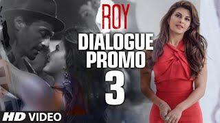 'Roy' Dialogue Promo 3 - Mai Apne Aap Ko Introduce Hi Karne Wala Tha