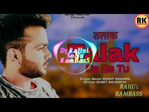 Talak Dj Remix Haryanavi New Song Mohit Sharma Dj upendra mourya