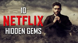 10 Netflix Hidden Gems You'll Actually Want to Watch!