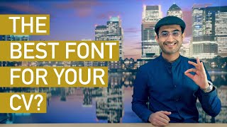 What's the BEST FONT for Your CV?