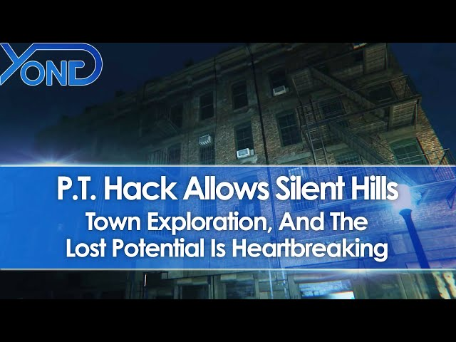 PT Hack Allows Silent Hills Town Exploration, And The Lost Potential Is Heartbreaking