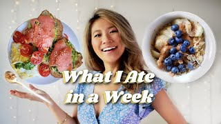 What I Ate in a Week (Healthy + Homemade Breakfast Ideas)