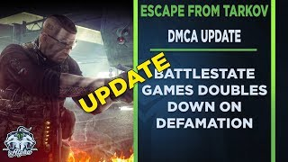Escape From Tarkov DMCA Update: Battlestate Games Doubles Down on Defamation