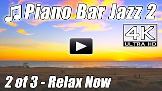 JAZZ PIANO BAR 2 Music Relaxing Lounge Background Instrumental Easy Listening Romantic Song 4K Video