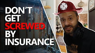Fire Insurance - How to MAXIMIZE your claim