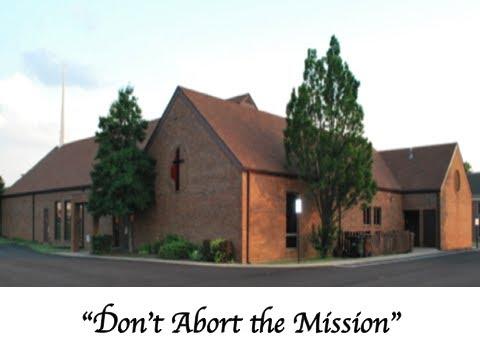 Wesley United Methodist Church Sermon [Don't Abort the Mission]