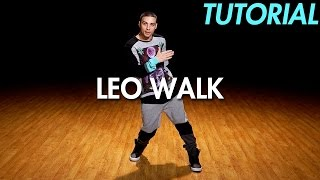 How to Leo Walk (Hip Hop Dance Moves Tutorial: Locking) | Mihran Kirakosian