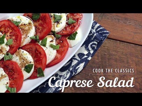 How to Make Caprese Salad | Cook the Classics