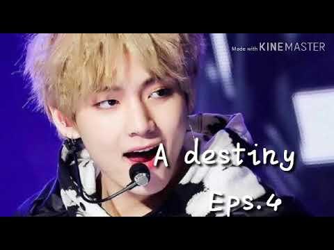ff bts kim taehyung A DESTINY ep.4 (indo)