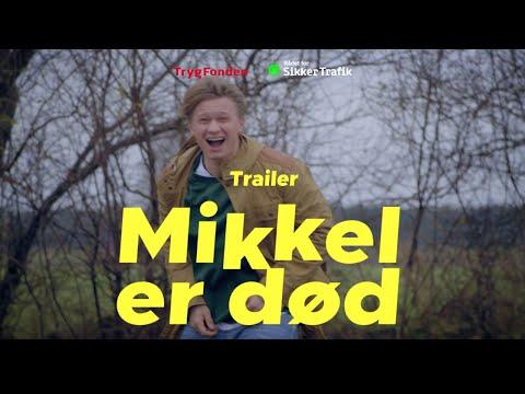 MIKKEL ER DOD - Trailer