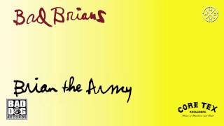 BAD BRIANS - 01 - I LOVE LIVING IN THE CITY (FEAR) - ALBUM: BRIAN THE ARMY