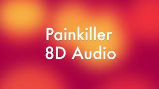 Painkiller 8D AUDIO