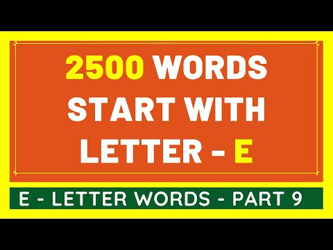 2500 Words That Start With E #9 | List of 2500 Words Beginning With E Letter [VIDEO]