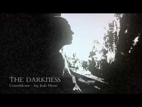 "Josh Stone - Countdown - from ""The Darkness"""