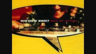 Matthew Sweet - Sick of Myself - 100% Fun .