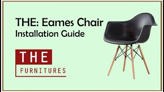 THE | Eames Chair Installation Guide (Z1007)