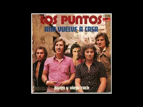 Los Puntos – Ana Vuelve A Casa (1973)