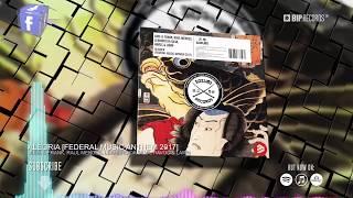Jude & Frank, Raul Mendes, Leandro Da Silva, Havoc & Lawn – Alegria [Federal Music Anthem 2017]