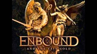 Enbound - Squeals Of War video
