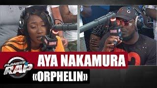[EXCLU] Aya Nakamura 'Orphelin' feat. KeBlack #PlanèteRap