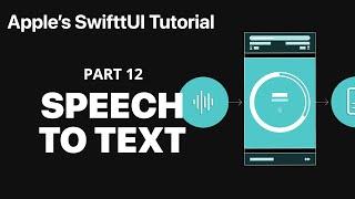 Transcribing Speech to Text- Following Apple's SwiftUI tutorial PART 12