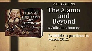 Phil Collins:  The Alamo and Beyond