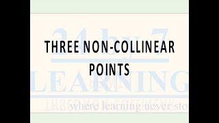 Video 9: Three Non Collinear Points