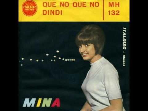 , title : 'Mina -- Que No Que No [1963]'