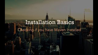A Practical Introduction to Maven – Checking if you have Maven Installed