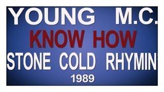 Young MC Know How lyrics