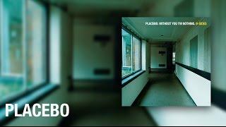 Placebo - Aardvark