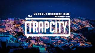 Bad Bunny Ft. Drake   MIA (BEAUZ & Jaydon Lewis Remix)
