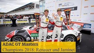 Die ADAC GT Masters Champions 2018: Renauer und Jaminet | Kholo.pk