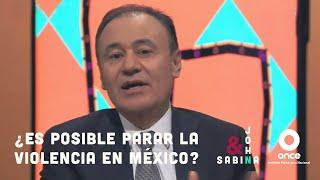 John y Sabina - ¿Es posible parar la violencia en México? (Alfonso Durazo)