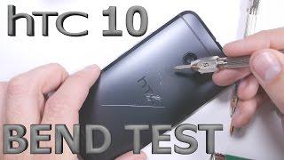 HTC 10 Bend Test - Scratch Test - Burn Test - Durability video