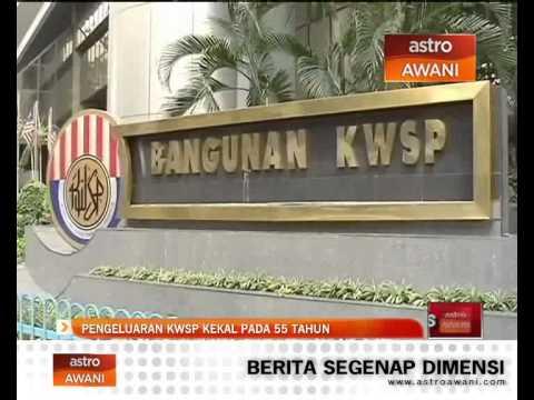 Pengeluaran KWSP kekal pada 55 tahun