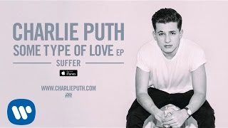 Charlie Puth - Suffer (Audio)