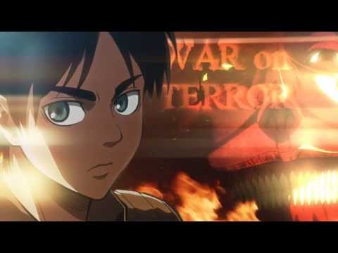 Shingeki no Kyojin Trailer AMV ~ War On Terror
