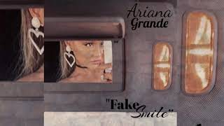 Ariana Grande - Fake Smile (Official Snippet Audio)