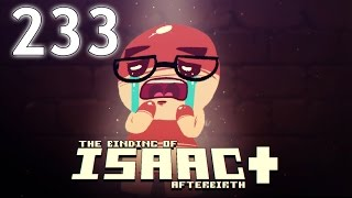 The Binding of Isaac: AFTERBIRTH+ - Northernlion Plays - Episode 233 [Diverge]