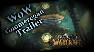 TRAILER: World of Warcraft Gnomeregan