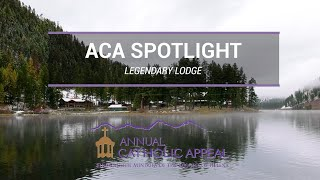 Annual Catholic Appeal 2020 Spotlight | Legendary Lodge