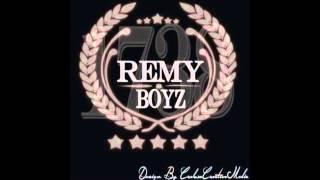 679 - Remy Boyz