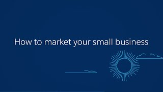Salesforce — How To Market Your Small Business