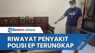 Riwayat Penyakit Polisi asal Papua Meninggal saat Antre Terapi di Panti Pijat di Makassar
