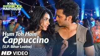 Hum Toh Hain Cappuccino (U.P. Bihar Lootne) - Kyaa Super Kool Hain Hum
