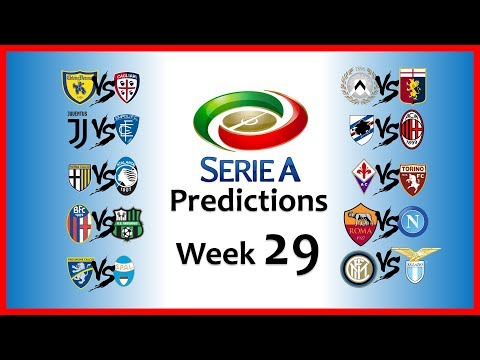 2018-19 SERIE A PREDICTIONS - WEEK 29