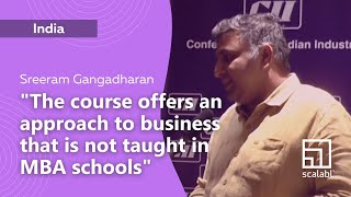 Sreeram Gangadharan: Scalabl Offers an Approach to Business That Is Not Taught in MBA Schools