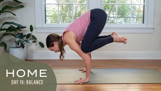 Home-Day 19-Balance | 30 Days of Yoga With Adriene